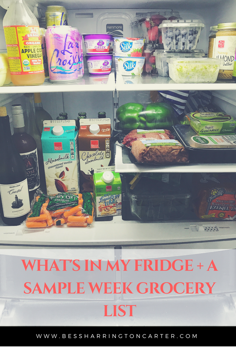What's In My Fridge & Our Normal Grocery List - Bess Harrington Carter